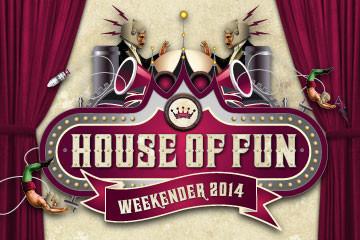House Of Fun Weekender 2014